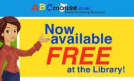 ABC Mouse. Now available Free at the library!