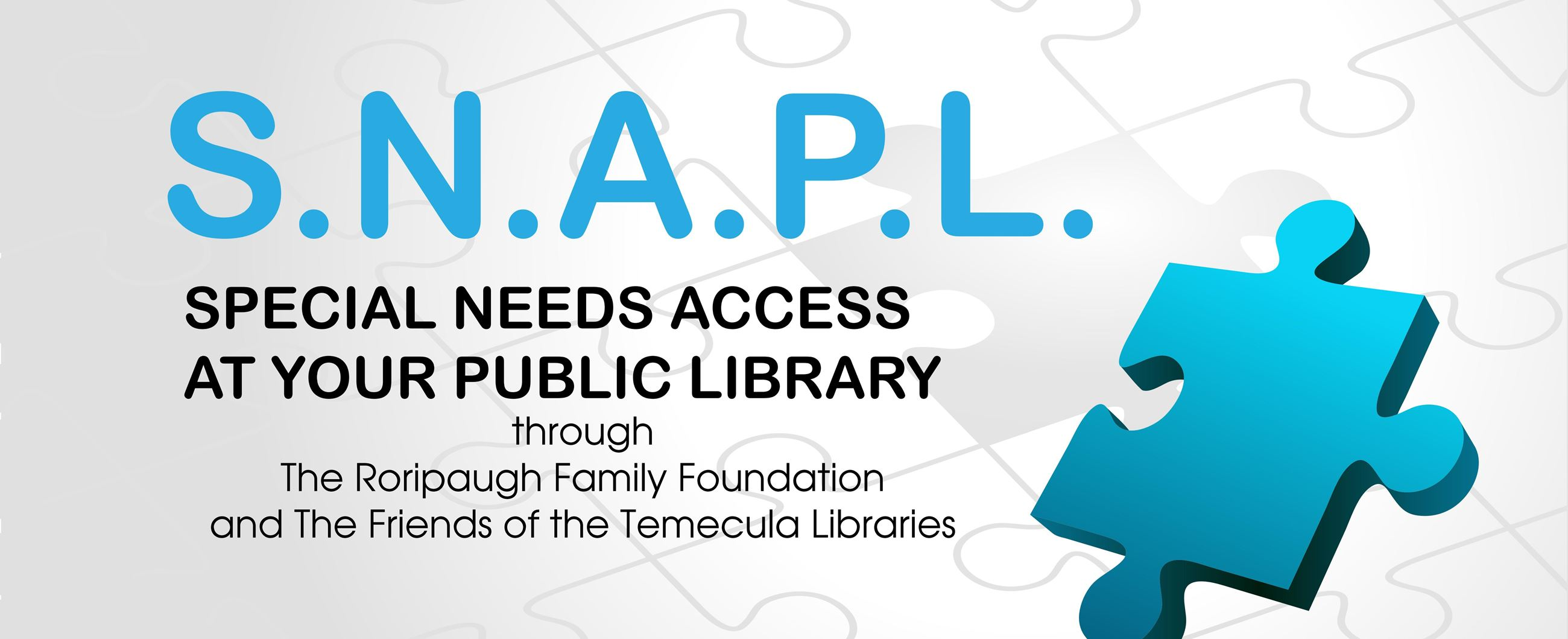 S.N.A.P.L. Special Needs Access at your Public Library