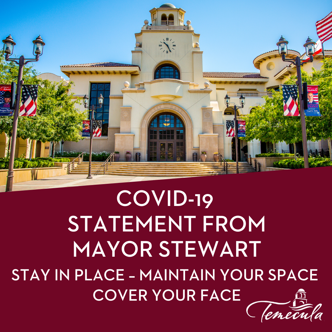 Mayor Stewart Stay In Place Maintain Your Space Cover Your Face