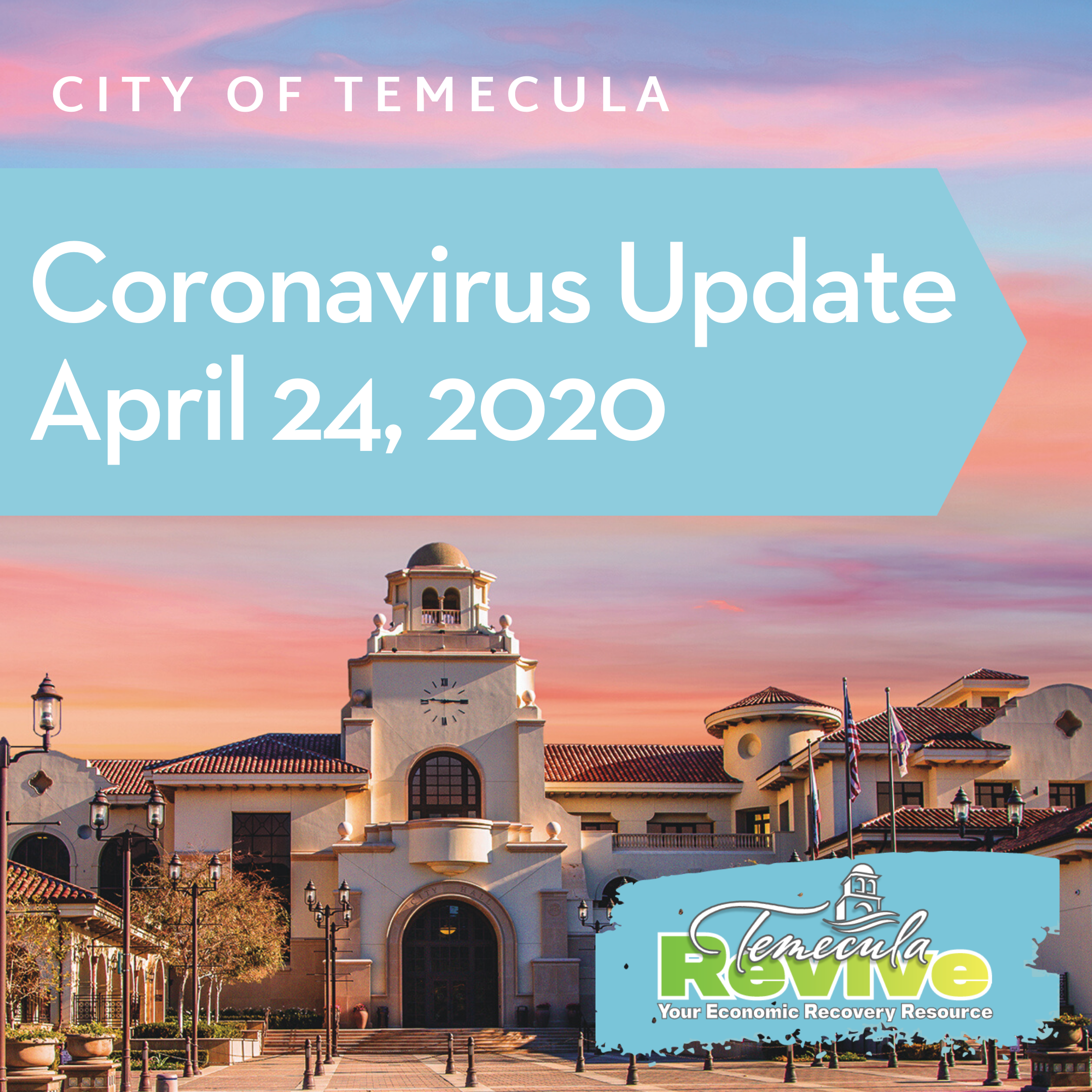 coronavirus update april 24 with Temecula revive launch